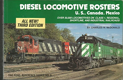 9780890241127: Diesel Locomotive Rosters, Third Edition: U.S., Canada, Mexico