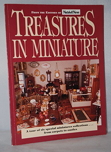 DOLLHOUSE MINIATURES} Treasures in Miniature : A Tour of Six Special Miniatures Collections.From ...