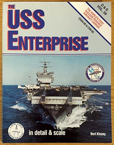 9780890241738: USS Enterprise in Detail & Scale, CVAN-65 to CNV-65 - D & S Vol. 39