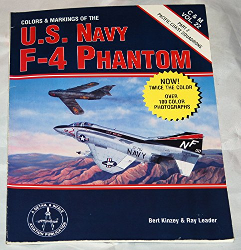 9780890241943: Colors & Markings of the U.S. Navy F-4 Phantom, Part 2: Pacific Coast Squadrons