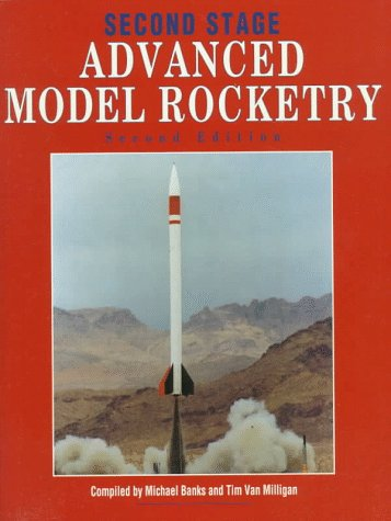 9780890242124: Second Stage: Advanced Model Rocketry