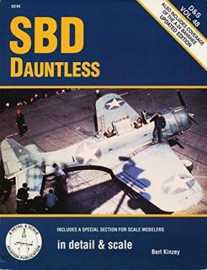 9780890242520: SBD Dauntless in Detail & Scale - D & S Vol. 48