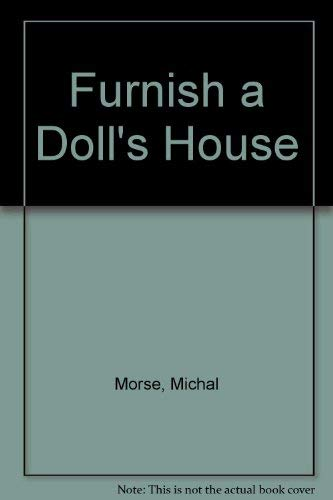 9780890242599: Furnish a Doll's House