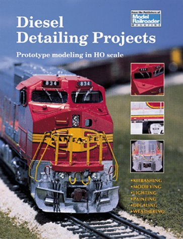 9780890242636: Diesel Detailing Projects from 'Model Railroader': Prototype Modeling in HO Scale