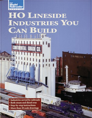 HO Lineside Industries You Can Build (Model Railroader): Kalmbach Publishing Company