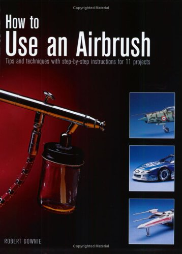 9780890242872: How to Use an Airbrush