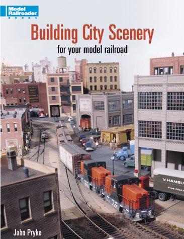 9780890243435: Building City Scenery for Your Model Railroad (Model Railroader)