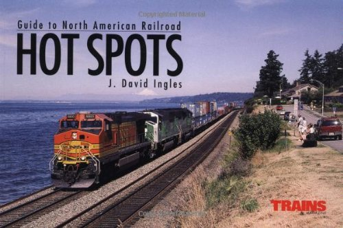 9780890243732: Guide to North American Railroad Hot Spots