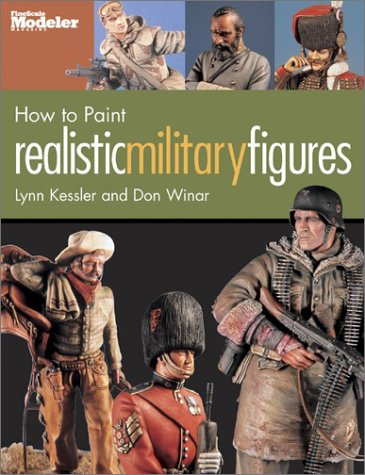 9780890243800: How to Paint Realistic Military Figures