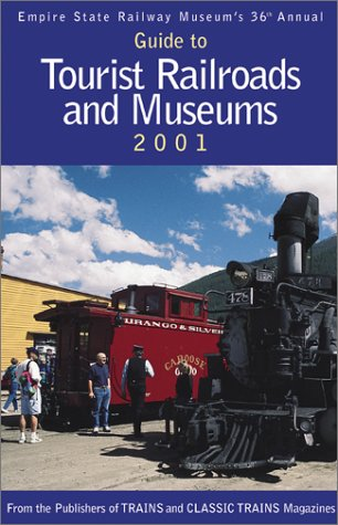 9780890244258: Guide to Tourist Railroads and Museums 2001 (Tourist Trains)