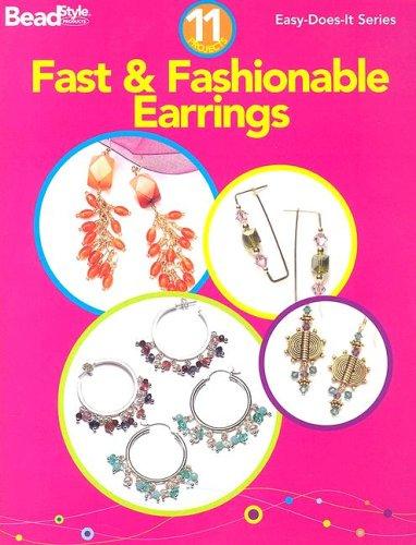 9780890244685: Fast & Fashionable Earrings (Easy-Does-It)