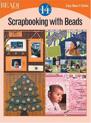 Scrapbooking with Beads: 14 Projects (Easy-Does-It): Lisa Bergman