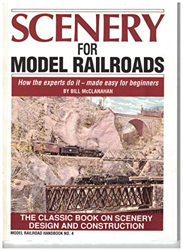 9780890245088: Scenery for Model Railroads: Model Railroad Handbook No. 4