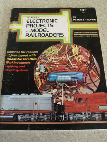 9780890245231: Practical Electronic Projects for Model Railroaders
