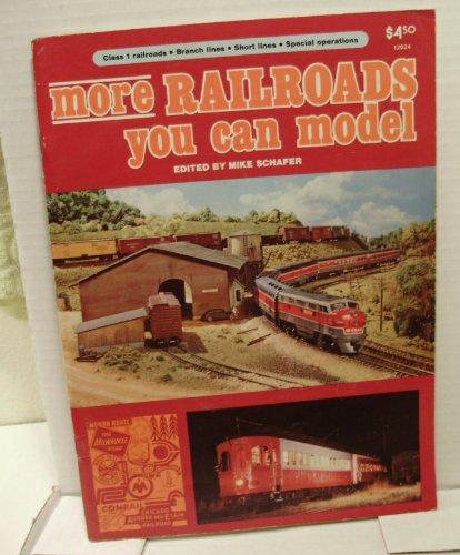 9780890245347: More Railroads you can model