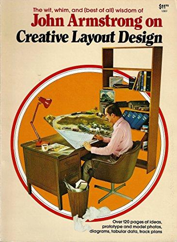 John Armstrong on Creative Layout Design: John H. Armstrong