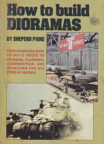 9780890245514: How to Build Dioramas