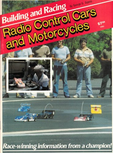 9780890245569: Building and Racing Radio Control Cars and Motorcycles