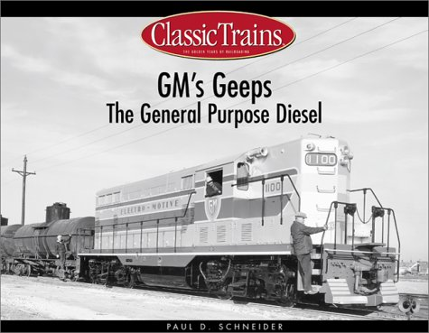 9780890245736: Gm's Geeps: The General Purpose Diesels