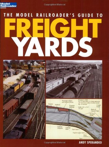 9780890245767: The Model Railroader's Guide to Freight Yards (Model Railroader Books)