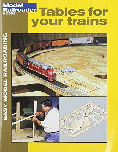 Table for Your Trains (Easy Model Railroading Booklets)