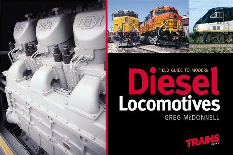 9780890246078: Field Guide to Modern Diesel Locomotives