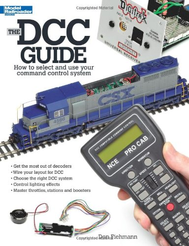 9780890246764: The Dcc Guide: How to Select and Use Your Command Control System