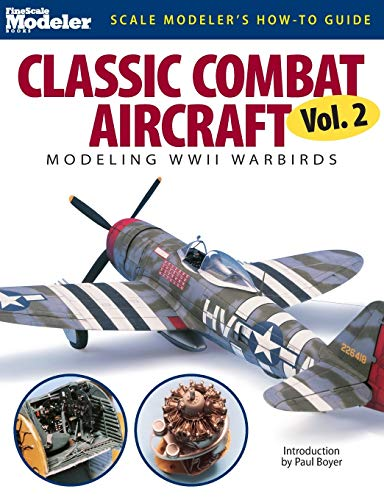 9780890246962: Classic Combat Aircraft V02 (Scale Modeler's How-To Guide)