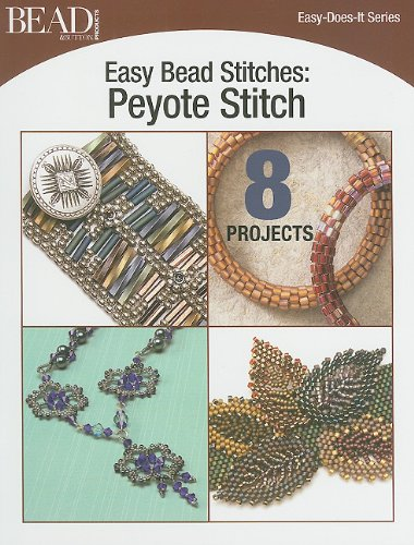 9780890247143: Easy Bead Stitches: Peyote Stitch: 8 Projects (Easy-Does-It)