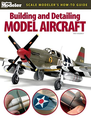 9780890247235: Building and Detailing Model Aircraft