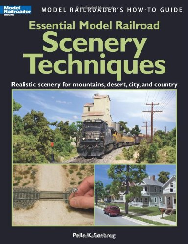 9780890247365: Essential Model Railroad Scenery Techniques (Model Railroader's How-To Guide)