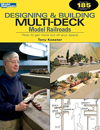 9780890247419: Designing & Building Multi-Deck Model Railroads: How to Get More Out of Your Space