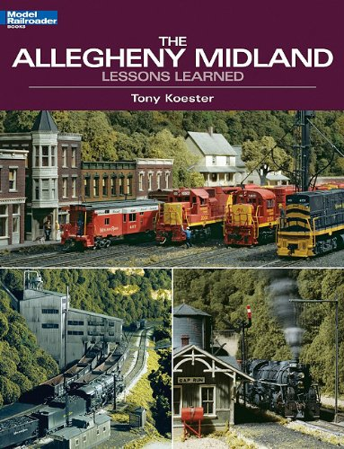 9780890247709: The Allegheny Midland: Lessons Learned (Model Railroader Books)