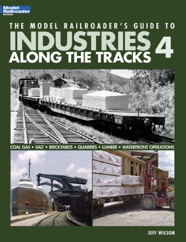 9780890247716: The Model Railroader's Guide to Industries Along the Tracks 4