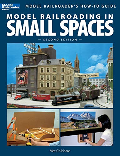 9780890247723: Model Railroading In Small Spaces