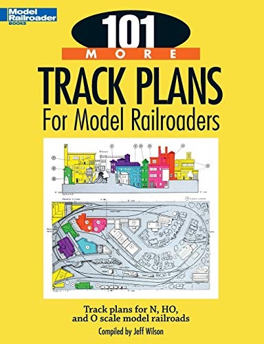 9780890247761: 101 More Track Plans for Model Railroaders: Track Plans for N, HO, and O Scale Model Railroads