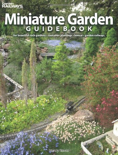 9780890247778: Miniature Garden Guidebook: For Beautiful Rock Gardens, Container Plantings, Bonsai, Garden Railways