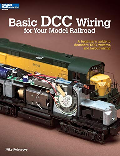 9780890247938: Basic DCC Wiring for Your Model Railroad: A Beginner's Guide to Decoders, DCC Systems, and Layout Wiring (Basic Series)