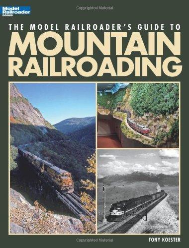 9780890248157: Model Railroader's Guide to Mountain Railroading (Model Railroader Books)