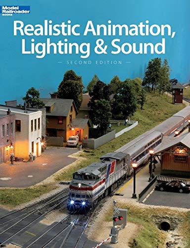 9780890248638: Realistic Animation, Lighting & Sound (Model Railroader Books)