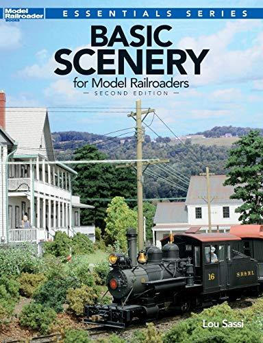 Basic Scenery for Model Railroaders, Second Edition (Model Railroader Books: Essentials): Lou Sassi