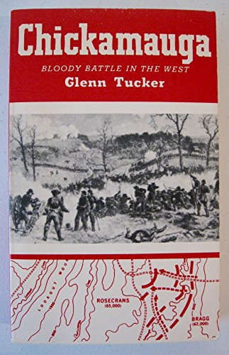 9780890290156: Chickamauga: Bloody Battle in the West