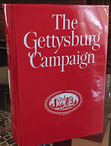 9780890290491: The Gettysburg Campaign: A Study in Command