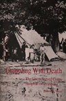 9780890293379: Grappling With Death: The Union Second Corps Hospital at Gettysburg
