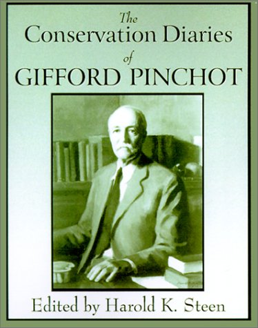 9780890300596: The Conservation Diaries of Gifford Pinchot