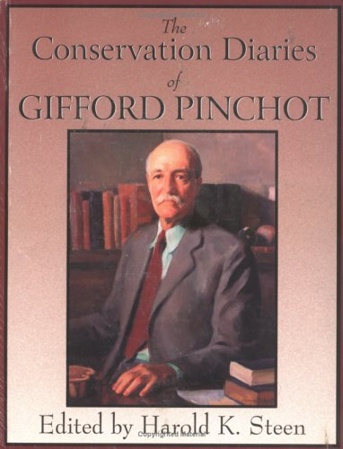 9780890300602: The Conservation Diaries of Gifford Pinchot