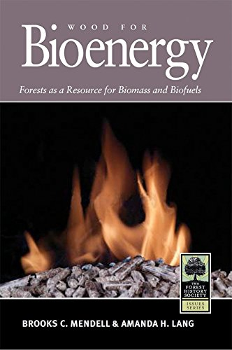 9780890300763: Wood for Bioenergy: Forests as a Resource for Biomass and Biofuels (Forest History Society Issues)