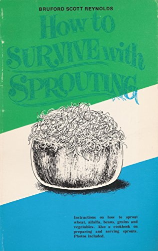 HOW TO SURVIVE WITH SPROUTING
