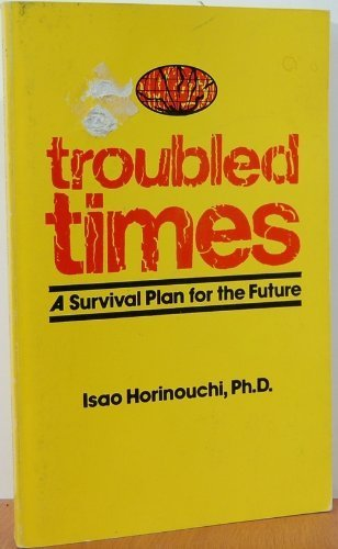 9780890361078: Troubled times: A survival plan for the future