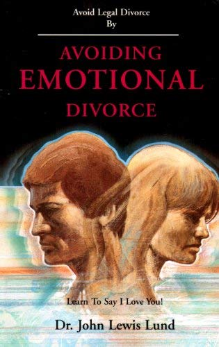 Avoiding emotional divorce: Lund, John Lewis